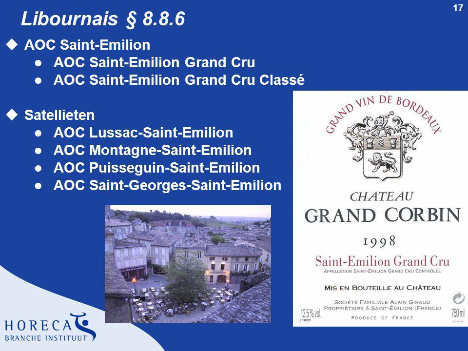 Libournais § 8.8.6 AOC Saint-Emilion AOC Saint-Emilion Grand Cru