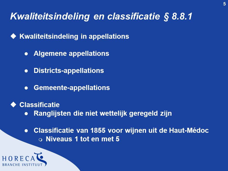 Kwaliteitsindeling en classificatie § 8.8.1