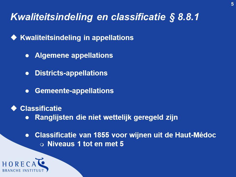 Kwaliteitsindeling en classificatie § 8.8.1