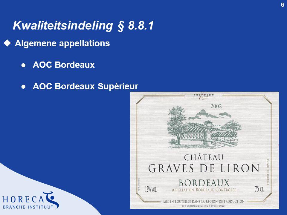 Kwaliteitsindeling § 8.8.1 Algemene appellations AOC Bordeaux