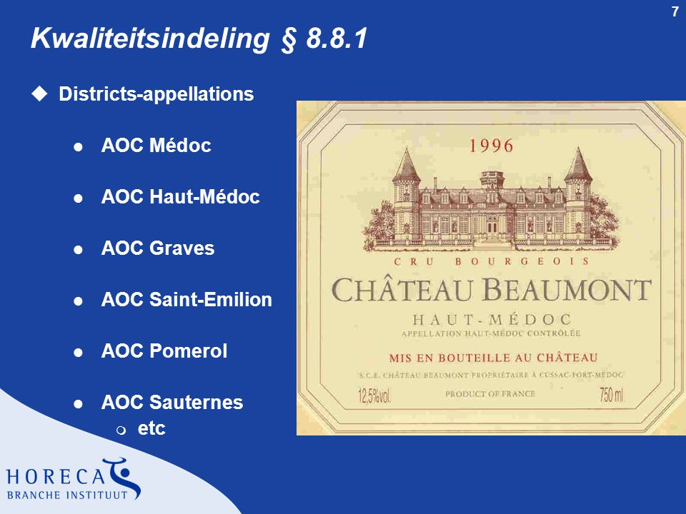 Kwaliteitsindeling § 8.8.1 Districts-appellations AOC Médoc