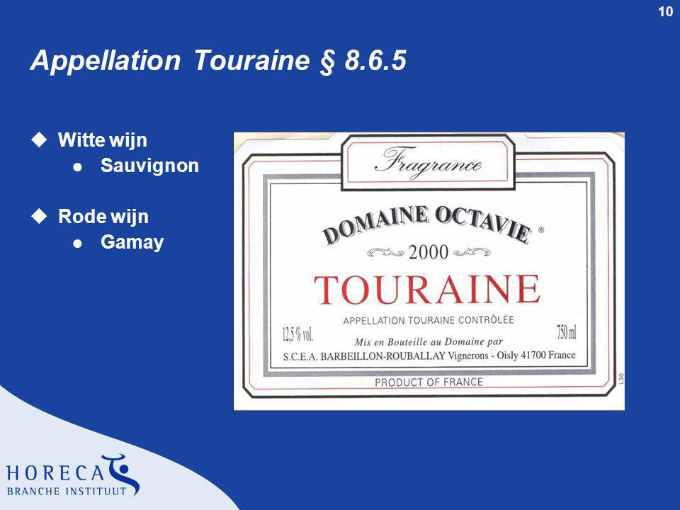 Appellation Touraine § 8.6.5
