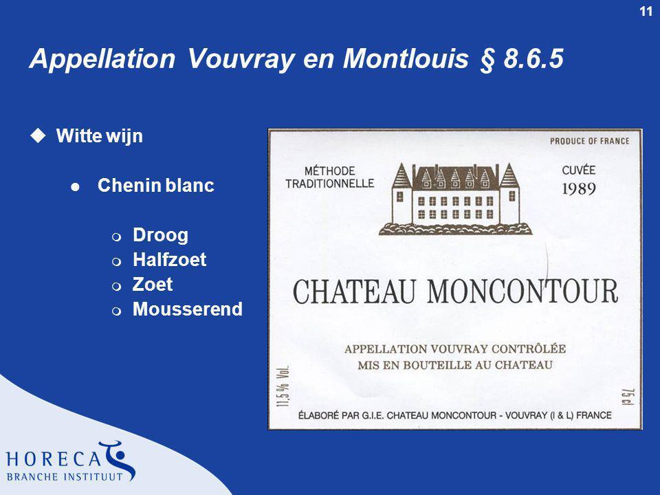Appellation Vouvray en Montlouis § 8.6.5