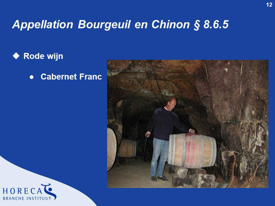 Appellation Bourgeuil en Chinon § 8.6.5