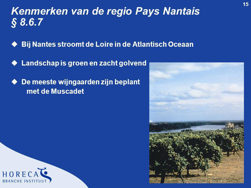 Kenmerken van de regio Pays Nantais § 8.6.7