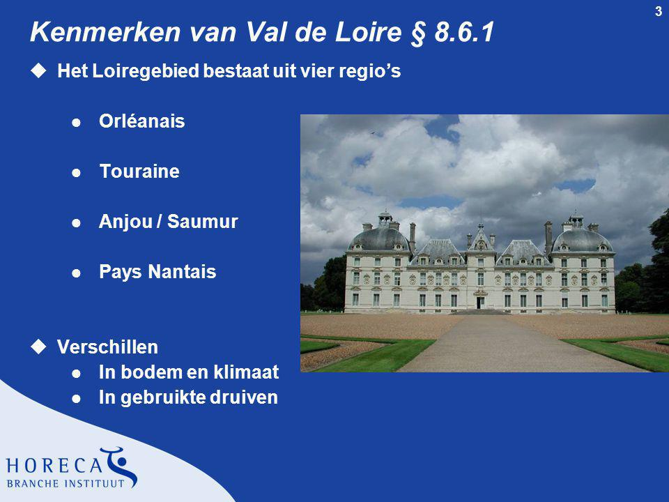 Kenmerken van Val de Loire § 8.6.1