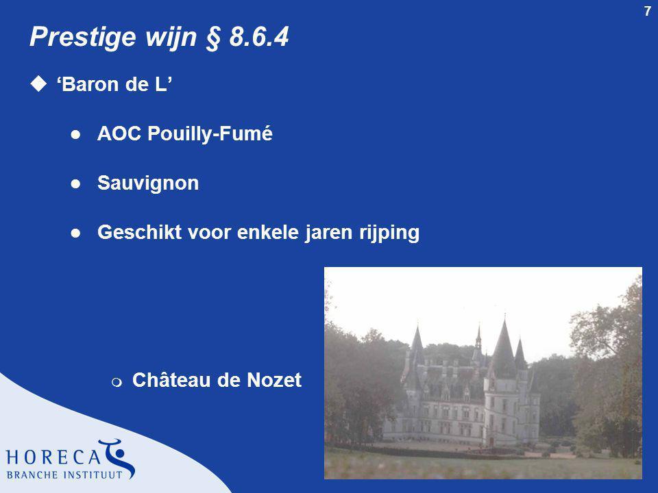 Prestige wijn § 8.6.4 'Baron de L' AOC Pouilly-Fumé Sauvignon