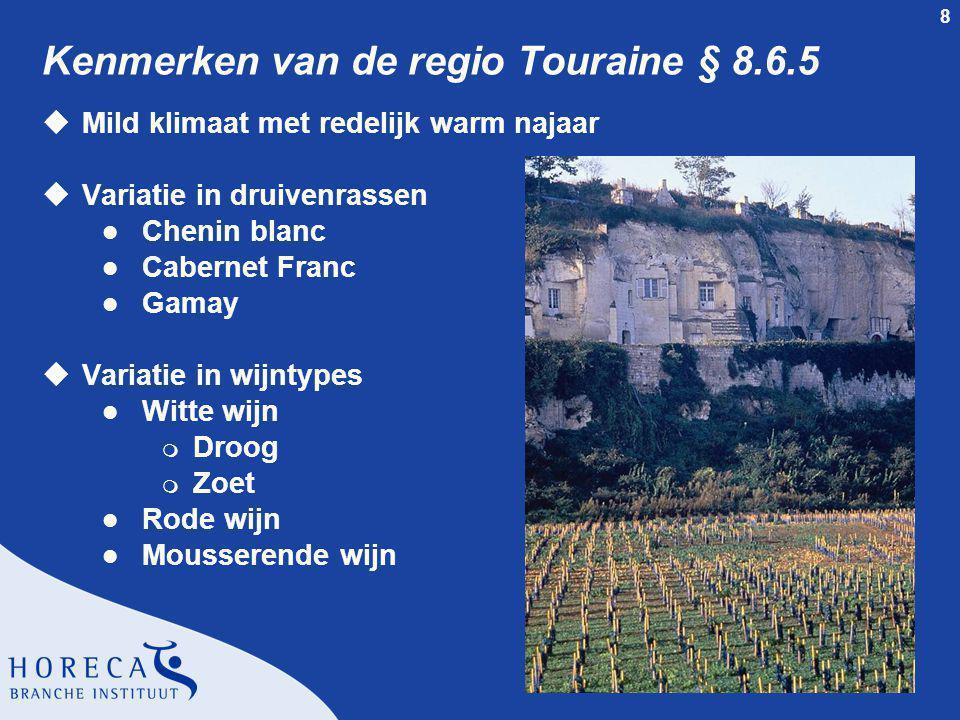 Kenmerken van de regio Touraine § 8.6.5