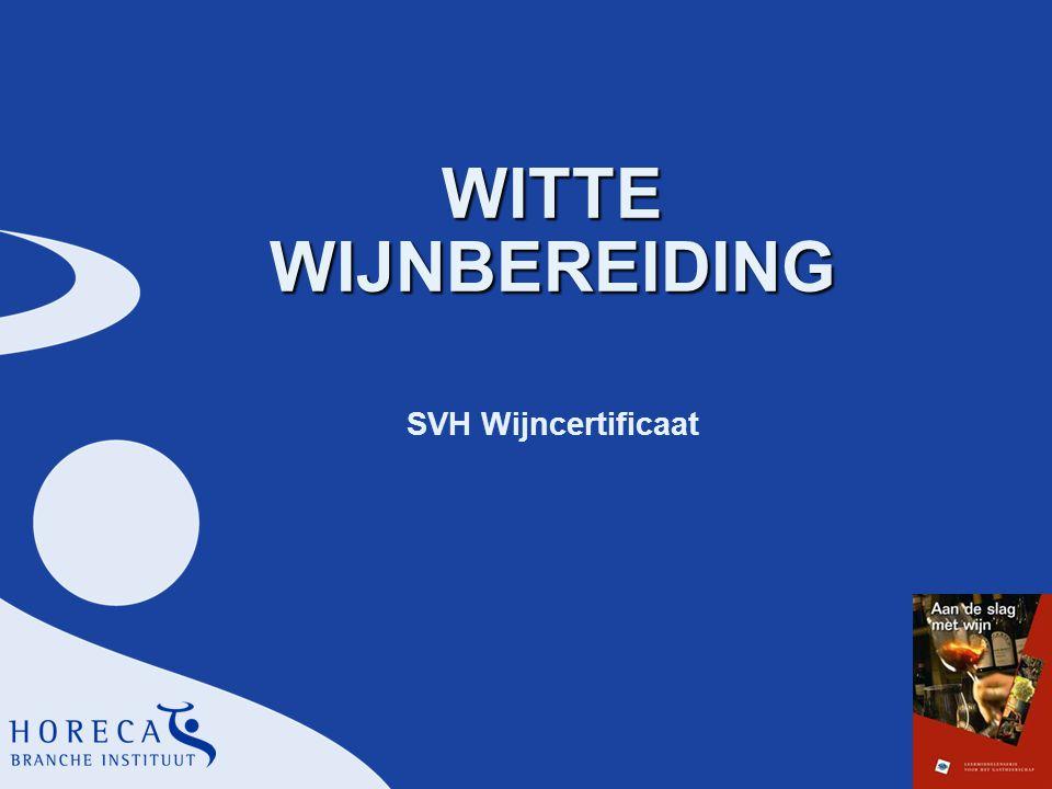 WITTE WIJNBEREIDING SVH Wijncertificaat