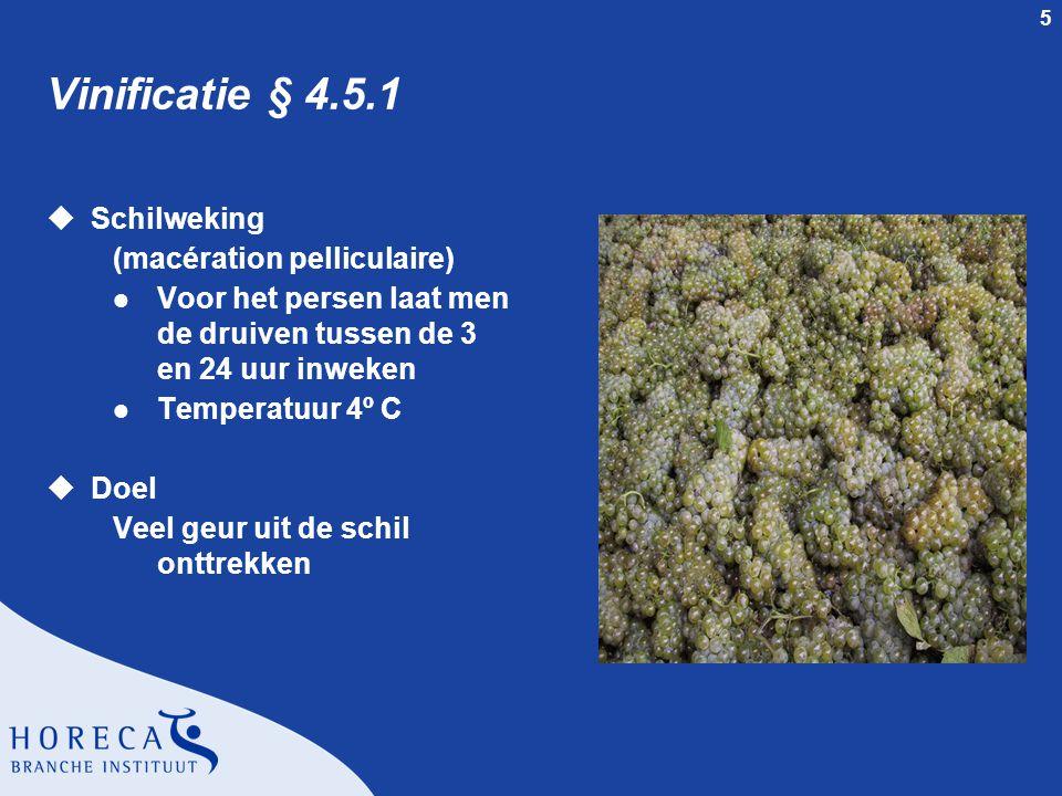 Vinificatie § 4.5.1 Schilweking (macération pelliculaire)