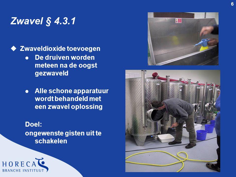 Zwavel § 4.3.1 Zwaveldioxide toevoegen