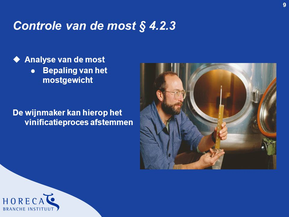 Controle van de most § 4.2.3 Analyse van de most