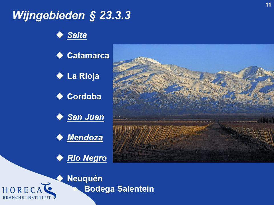 Wijngebieden § 23.3.3 Salta Catamarca La Rioja Cordoba San Juan