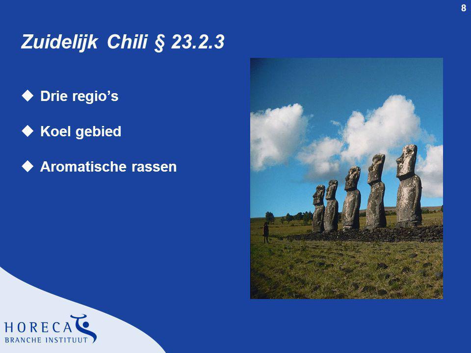 Zuidelijk Chili § 23.2.3 Drie regio's Koel gebied Aromatische rassen