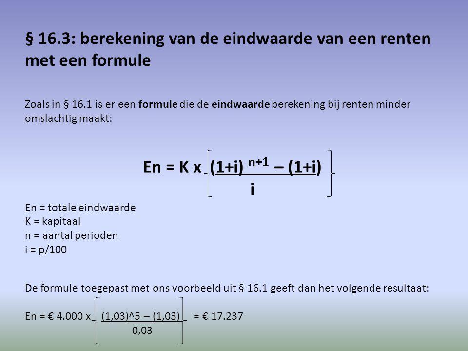 § 16.3: berekening van de eindwaarde van een renten met een formule