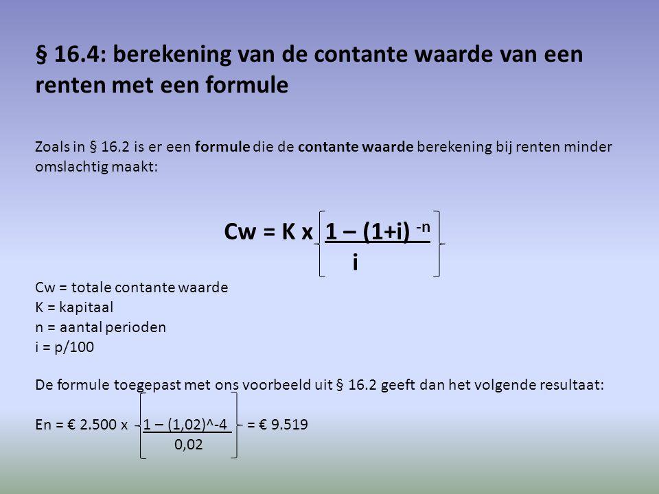 § 16.4: berekening van de contante waarde van een renten met een formule