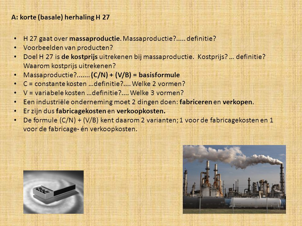A: korte (basale) herhaling H 27