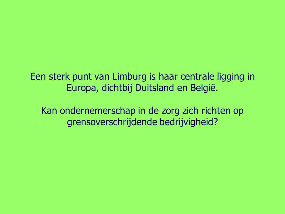 Een sterk punt van Limburg is haar centrale ligging in Europa, dichtbij Duitsland en België.