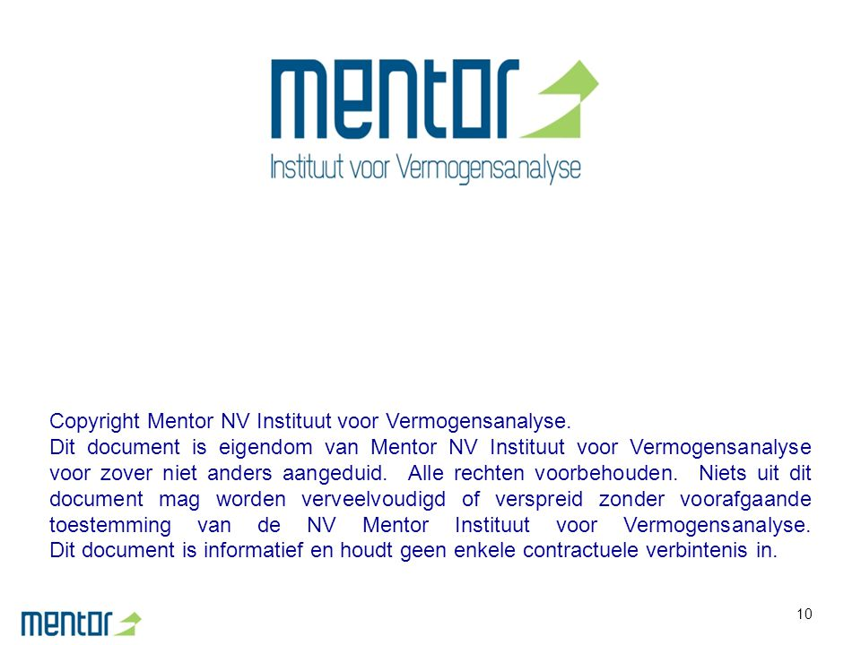 Copyright Mentor NV Instituut voor Vermogensanalyse.