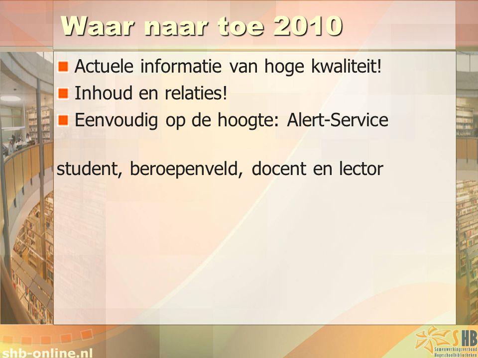 Waar naar toe 2010 Actuele informatie van hoge kwaliteit!
