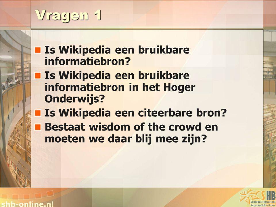 Vragen 1 Is Wikipedia een bruikbare informatiebron