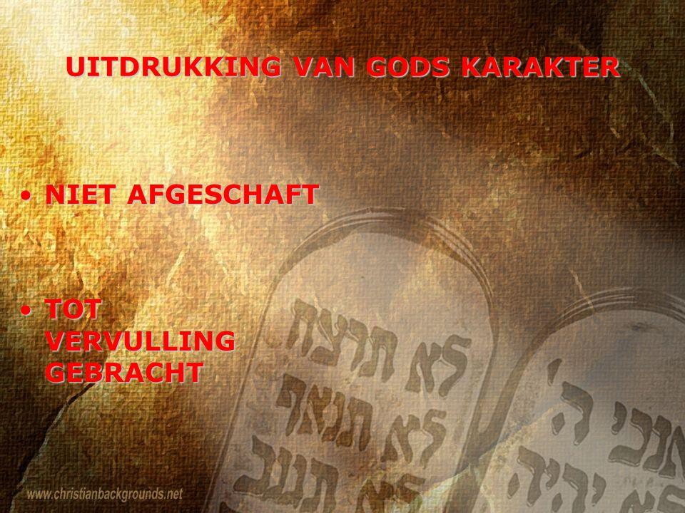 UITDRUKKING VAN GODS KARAKTER