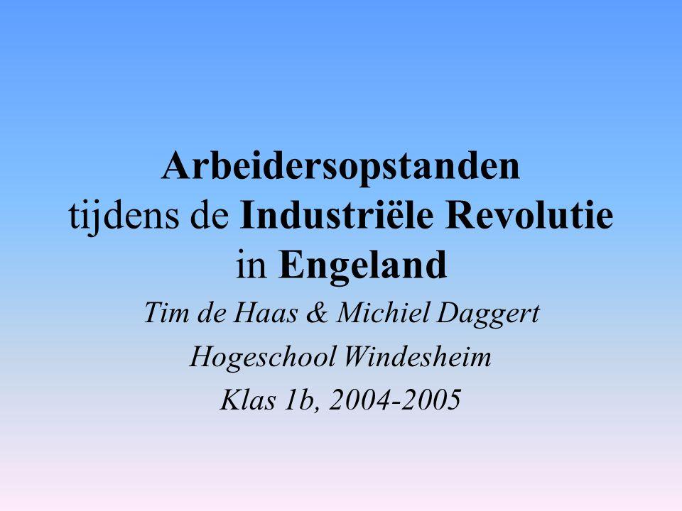 Arbeidersopstanden tijdens de Industriële Revolutie in Engeland