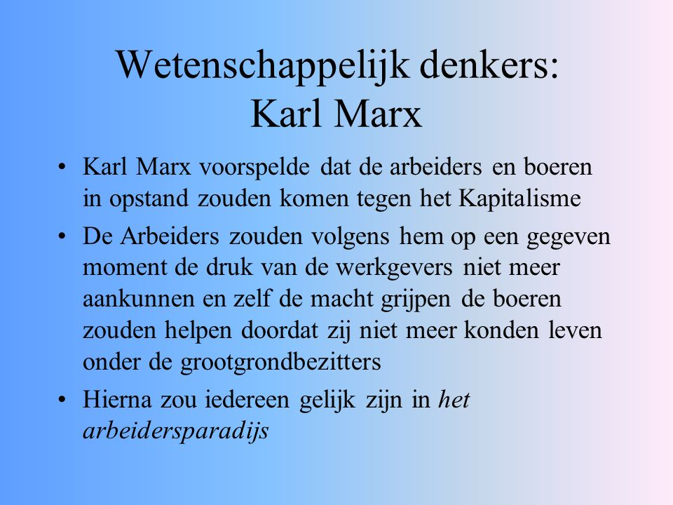 Wetenschappelijk denkers: Karl Marx