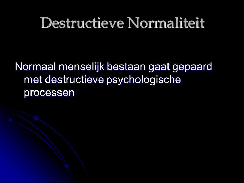 Destructieve Normaliteit