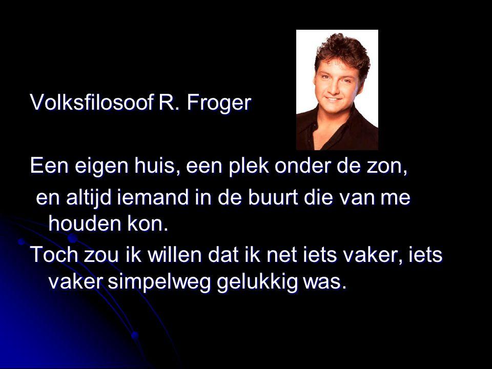 Volksfilosoof R. Froger