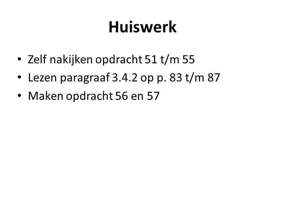 Huiswerk Zelf nakijken opdracht 51 t/m 55