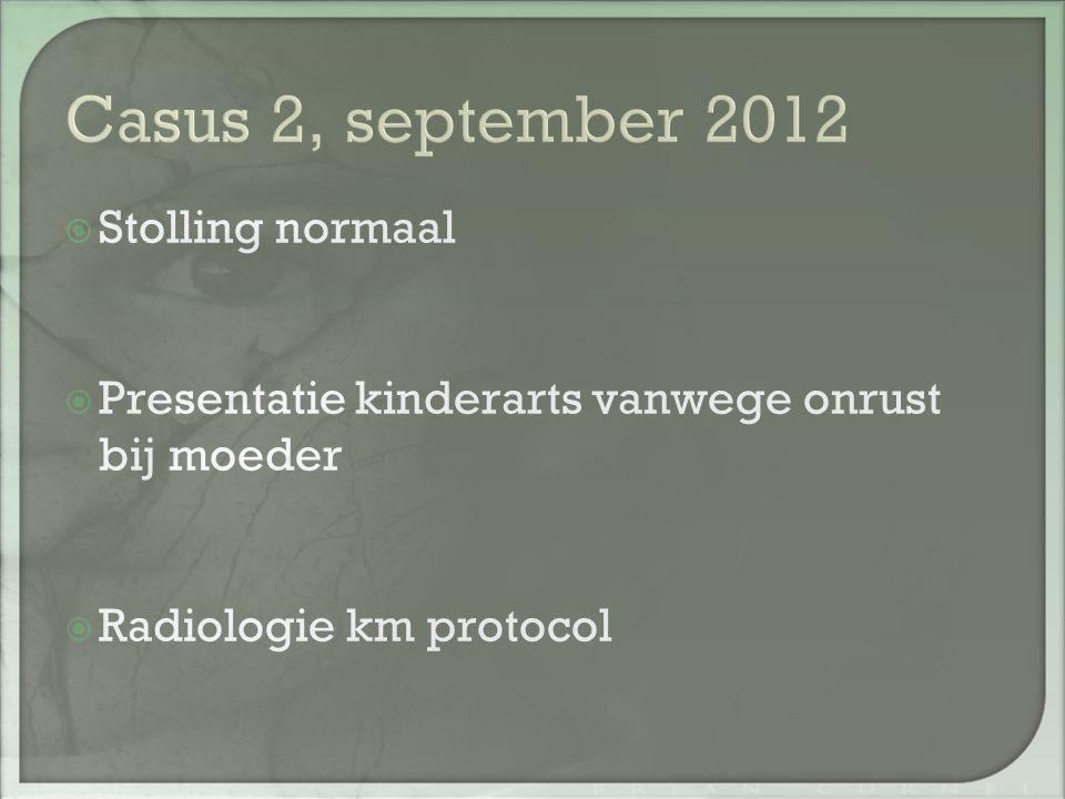 Casus 2, september 2012 Stolling normaal