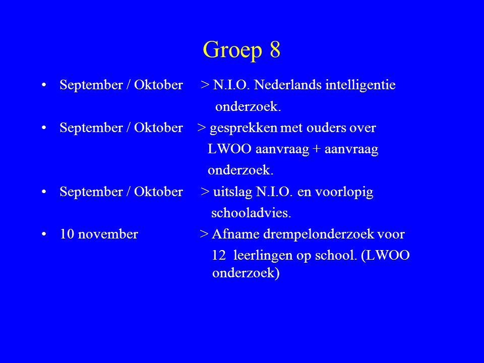 Groep 8 September / Oktober > N.I.O. Nederlands intelligentie