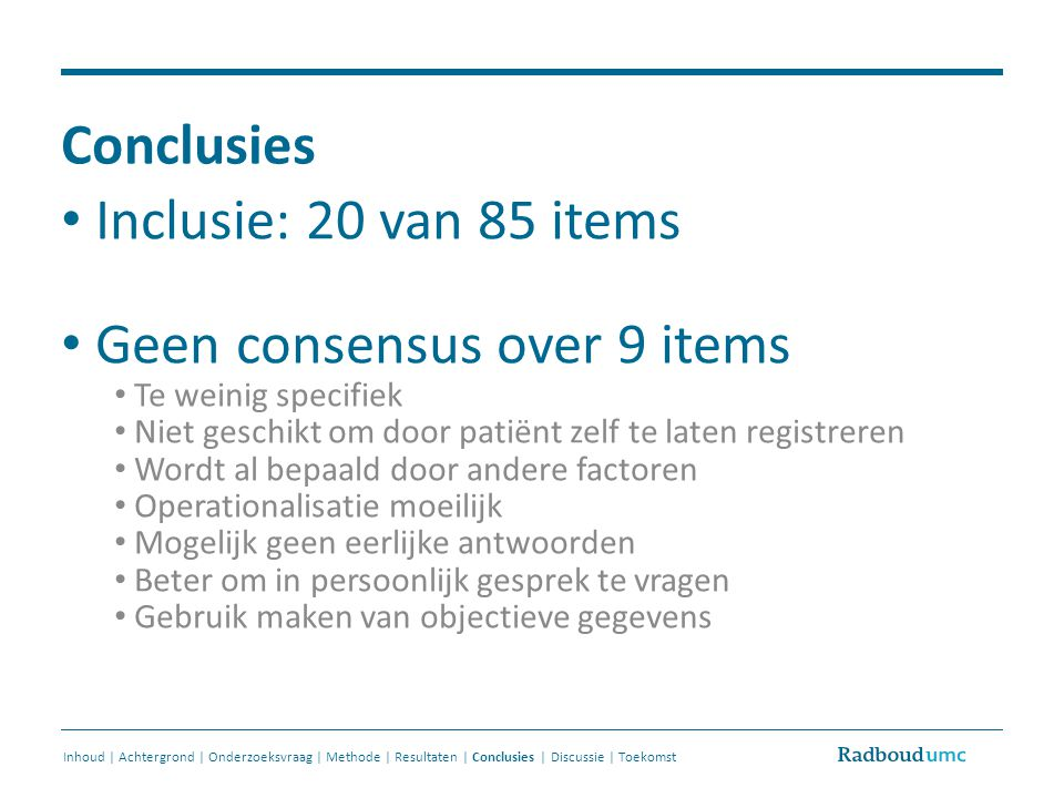 Geen consensus over 9 items