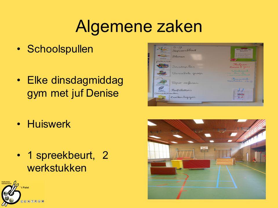 Algemene zaken Schoolspullen Elke dinsdagmiddag gym met juf Denise