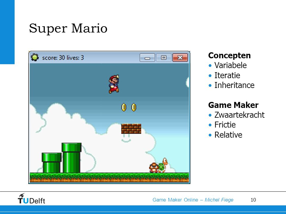 Super Mario Concepten Variabele Iteratie Inheritance Game Maker