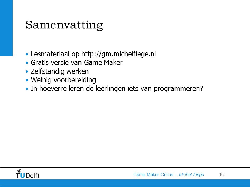 Samenvatting Lesmateriaal op http://gm.michelfiege.nl