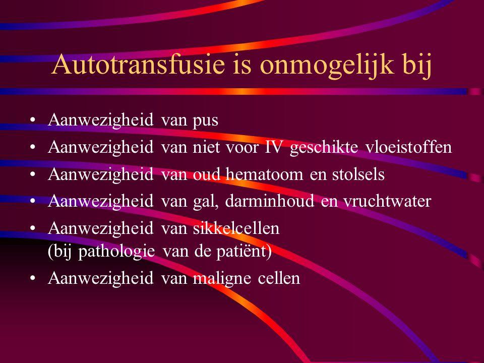 Autotransfusie is onmogelijk bij
