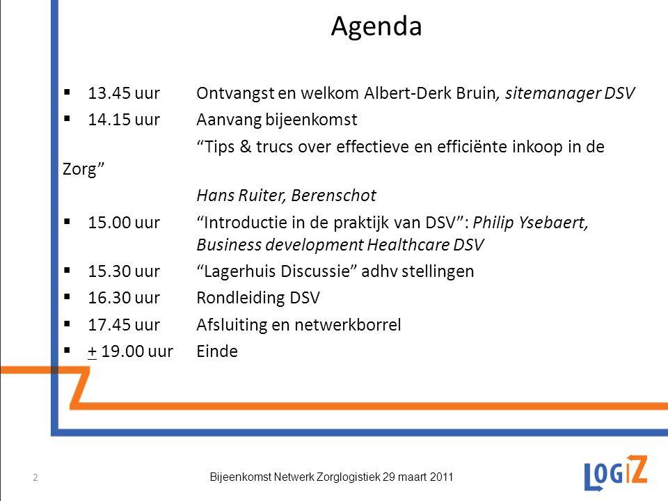Agenda 13.45 uur Ontvangst en welkom Albert-Derk Bruin, sitemanager DSV. 14.15 uur Aanvang bijeenkomst.