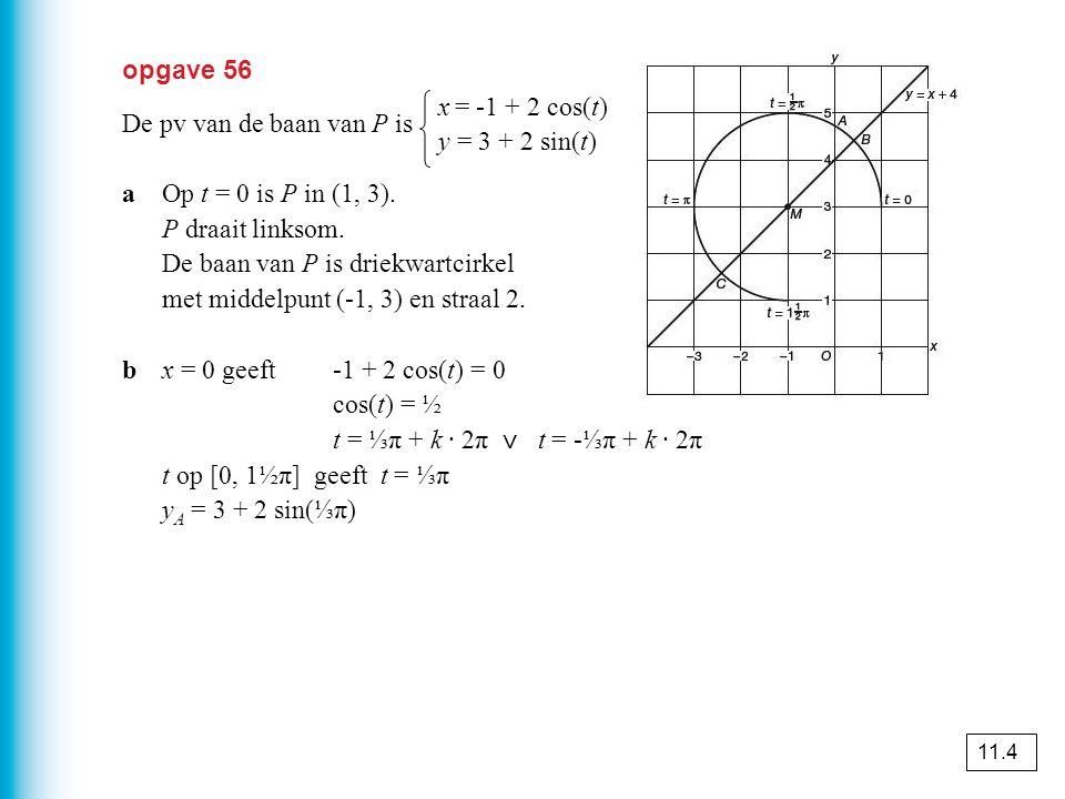 De baan van P is driekwartcirkel met middelpunt (-1, 3) en straal 2.