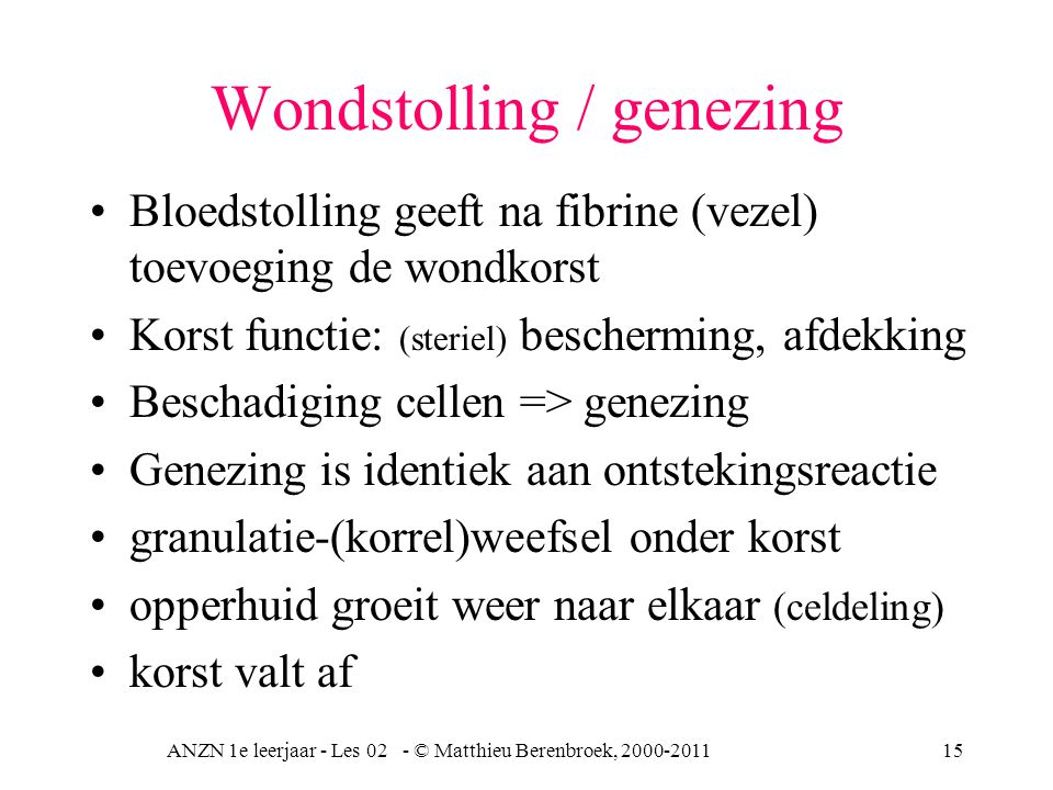 Wondstolling / genezing