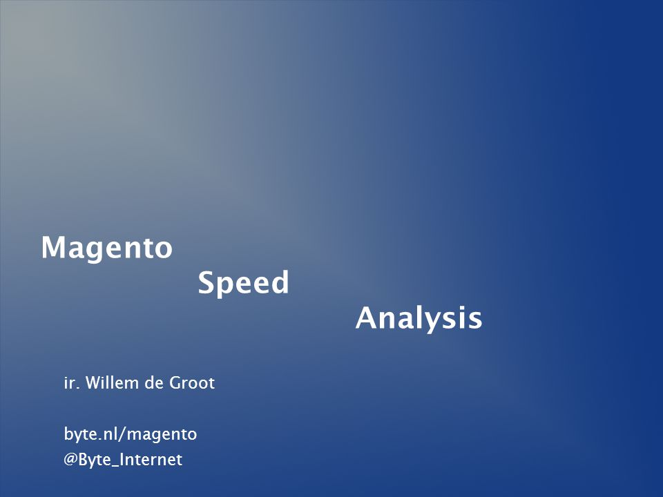 Magento Speed Analysis