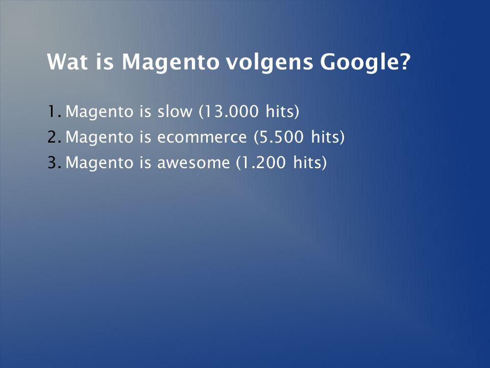 Wat is Magento volgens Google