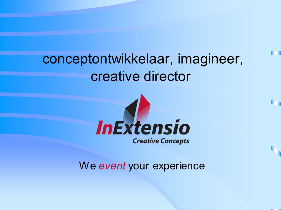 conceptontwikkelaar, imagineer, creative director We event your experience