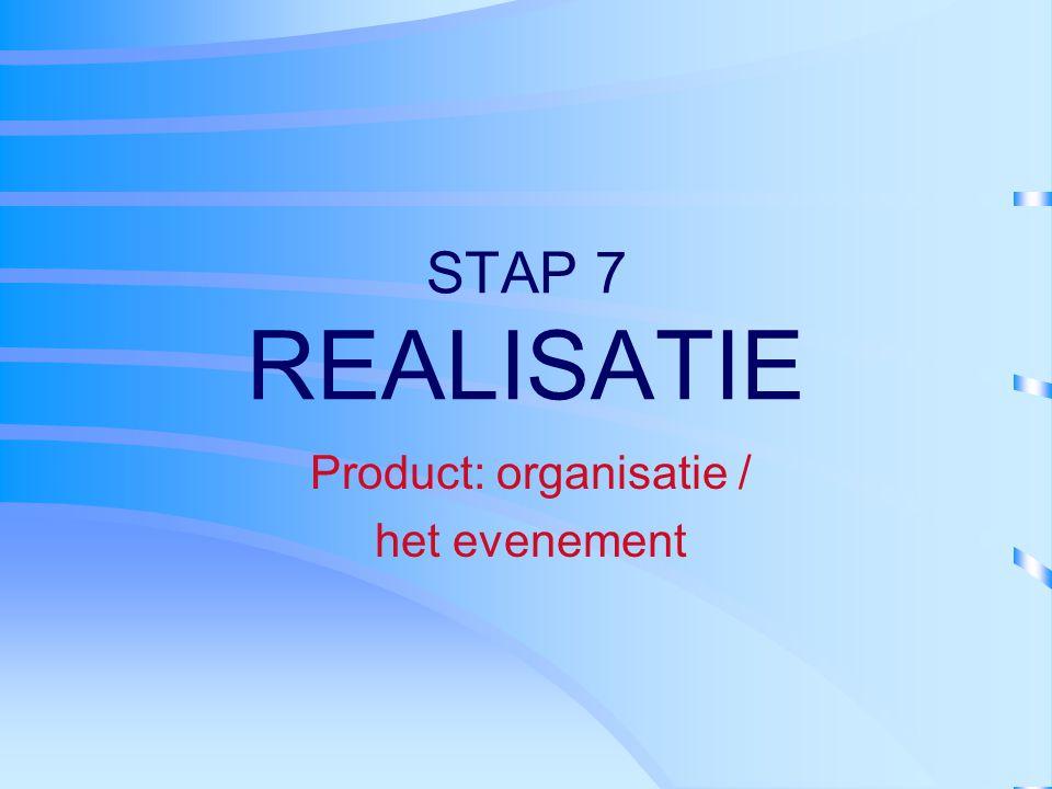 Product: organisatie / het evenement