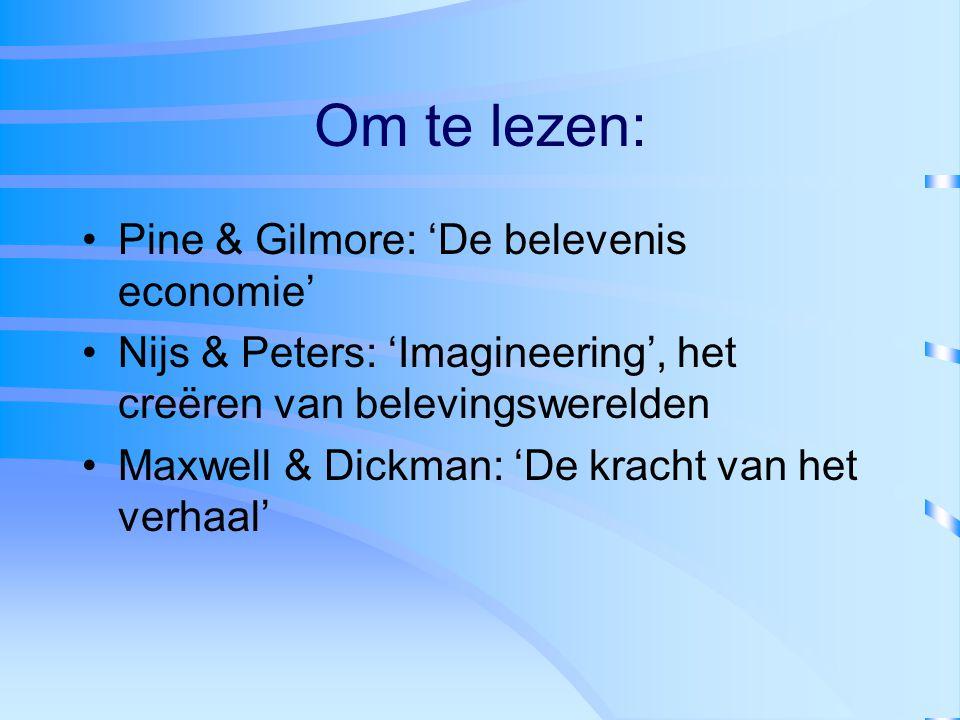Om te lezen: Pine & Gilmore: 'De belevenis economie'