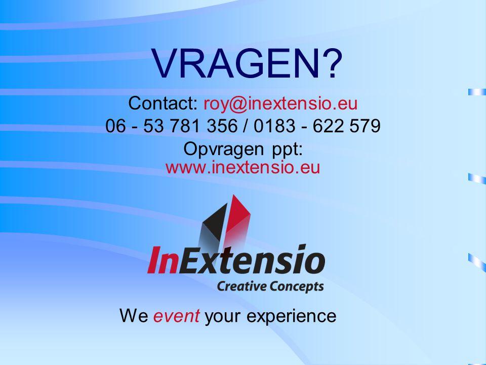 VRAGEN Contact: roy@inextensio.eu 06 - 53 781 356 / 0183 - 622 579