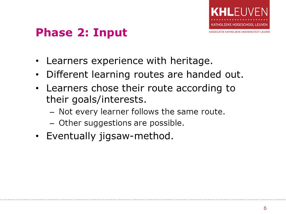 Phase 2: Input Learners experience with heritage.