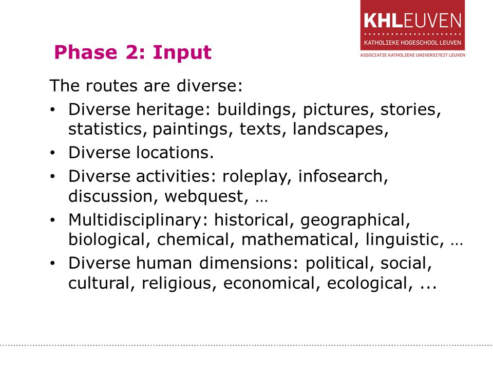 Phase 2: Input The routes are diverse: