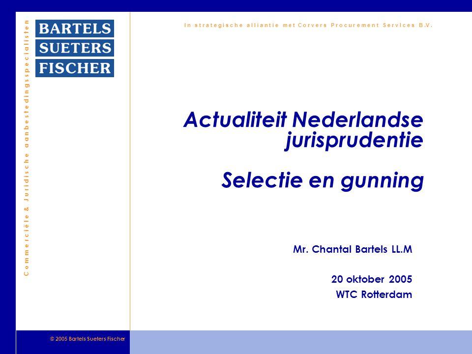 Actualiteit Nederlandse jurisprudentie Selectie en gunning